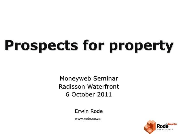 Moneyweb Seminar Radisson Waterfront 6 October 2011 Erwin Rode www.rode.co.za