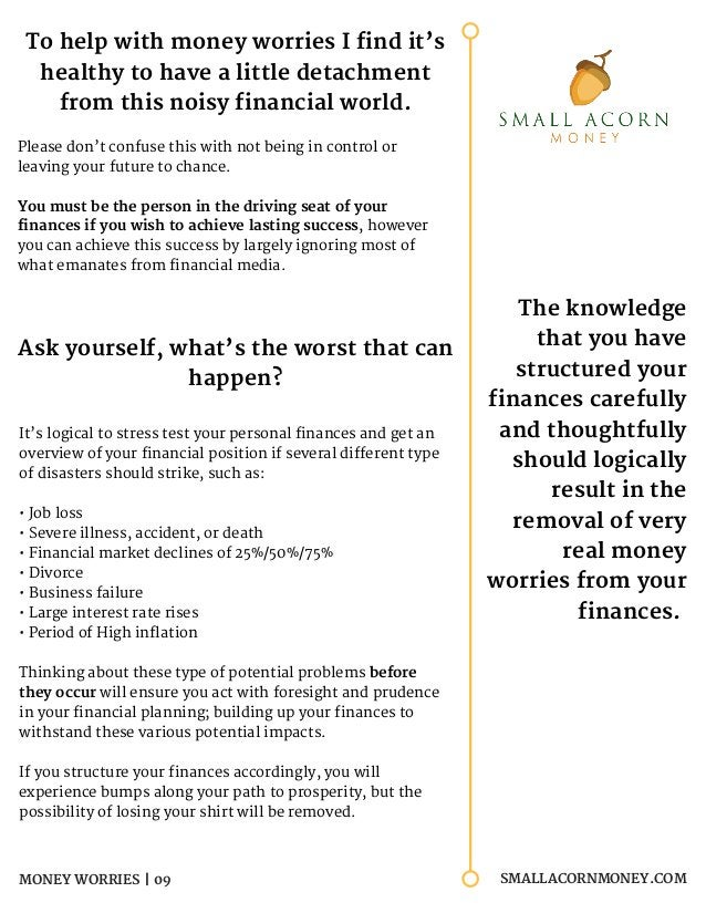 SMALLACORNMONEY.COM SMALLACORNMONEY.COMMONEY WORRIES | 09 To help with money worries I find it's healthy to have a little ...