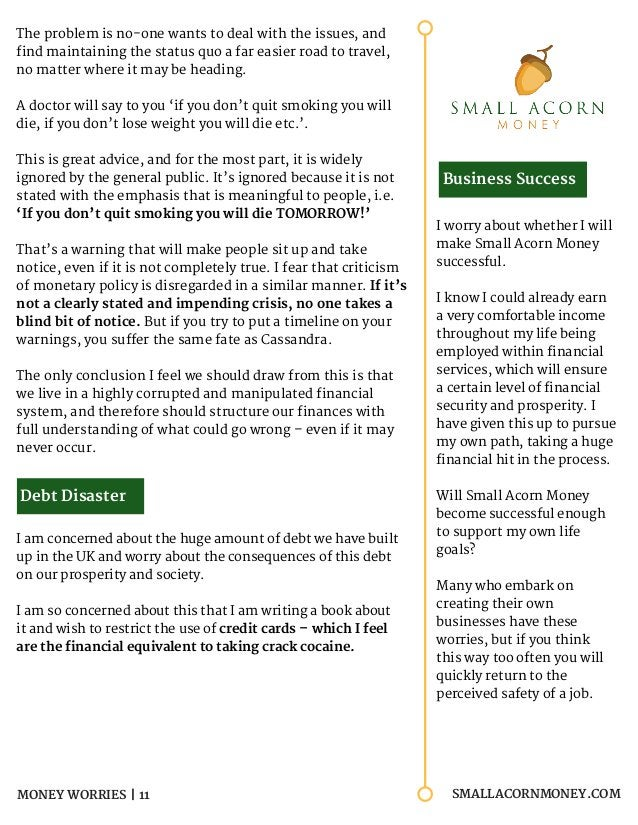 SMALLACORNMONEY.COM SMALLACORNMONEY.COMMONEY WORRIES | 11 I worry about whether I will make Small Acorn Money successful. ...