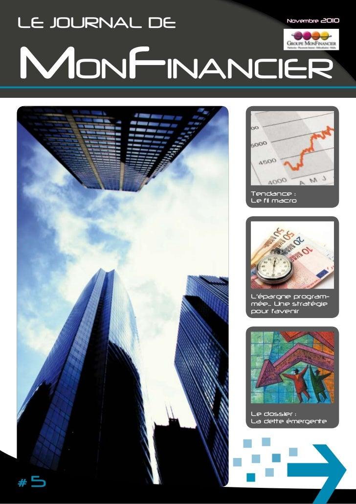 Le JOURNAL De            Novembre 2010MONFINANCIeR                Tendance :                Le fil macro                Lé...