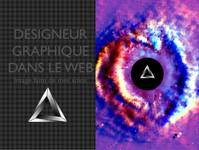 DESIGNEUR GRAPHIQUE DANS LE WEB Image faite de mes soins