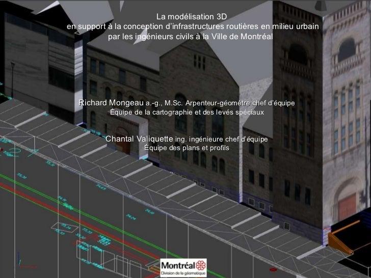 La modélisation 3D en support à la conception d'infrastructures routières en milieu urbain par les ingénieurs civils à la ...