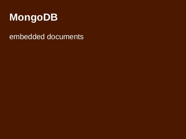 mongodb javascript for your data With mongodb embedded documents