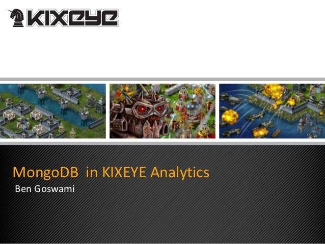 MongoDB in KIXEYE AnalyticsBen Goswami
