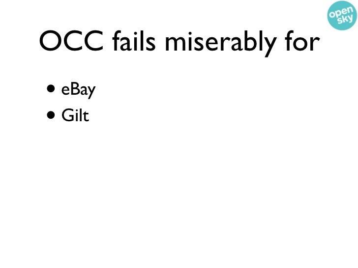 OCC fails miserably for• eBay• Gilt• Groupon