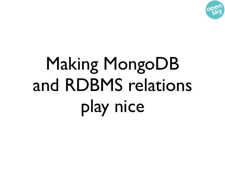 Orders are entitiesstored in an RDBMS