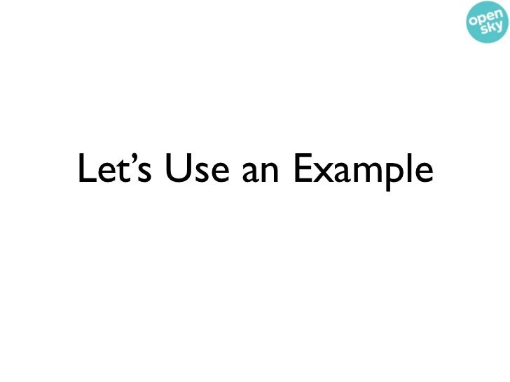 Let's Use an Example