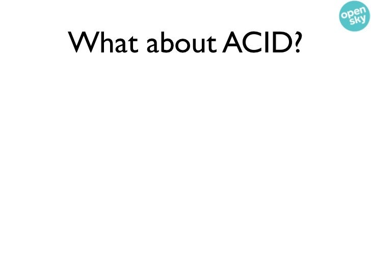 What about ACID?