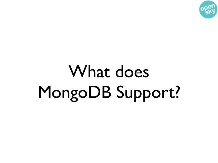 What doesMongoDB Support?