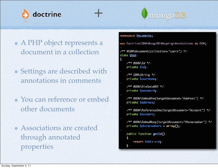 +               A PHP object represents a               document in a collection               Settings are described with...