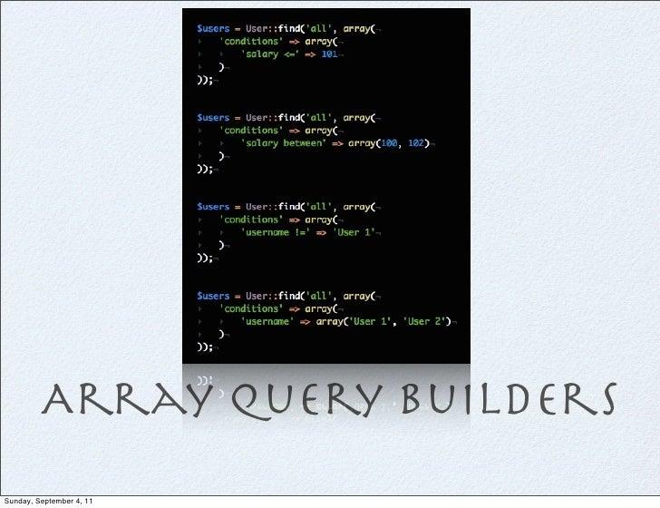 Array Query BuildersSunday, September 4, 11