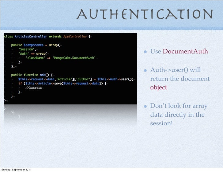 Authentication                                 Use DocumentAuth                                 Auth->user() will         ...