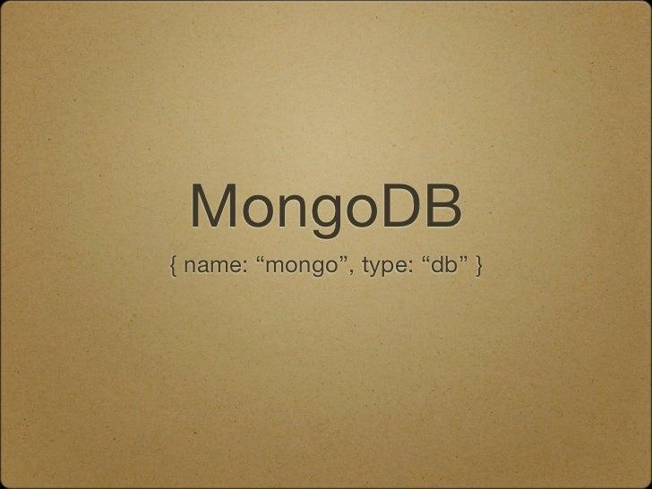 """MongoDB { name: """"mongo"""", type: """"db"""" }"""