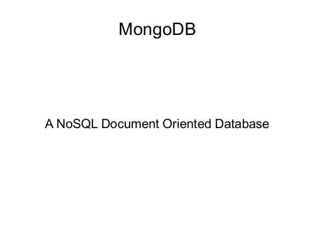MongoDBA NoSQL Document Oriented Database