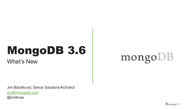 What's new in MongoDB 3 6?