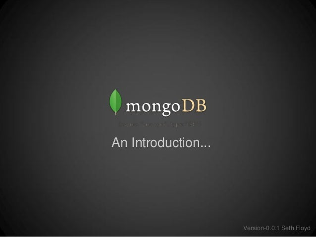 An Introduction...  Version-0.0.1 Seth Floyd
