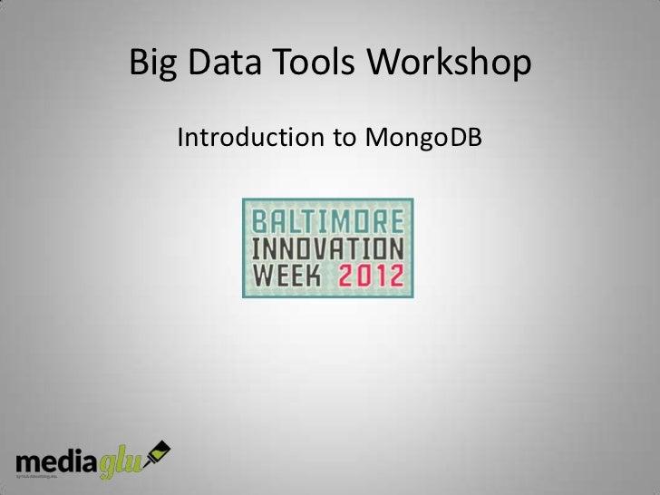 Big Data Tools Workshop  Introduction to MongoDB