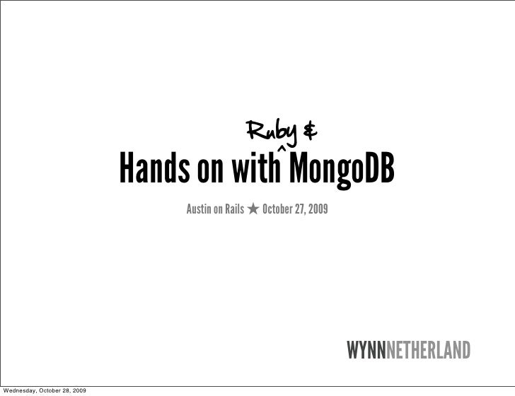 Ruby &                                                        ^                               Hands on with MongoDB       ...