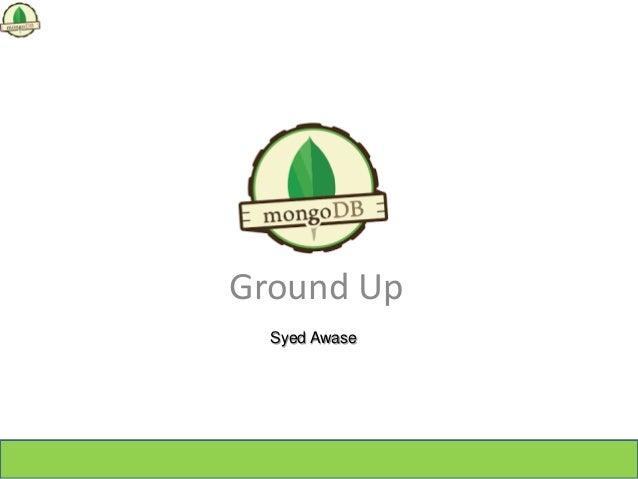 Ground Up Syed Awase