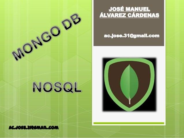 ac.jose.31@gmail.com JOSÉ MANUEL ÁLVAREZ CÁRDENAS ac.jose.31@gmail.com