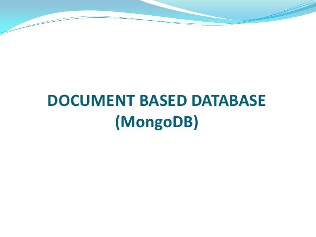 DOCUMENT BASED DATABASE (MongoDB)