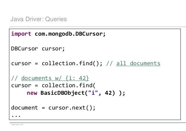 Java Driver: Queriesimport com mongodb DBCursor
