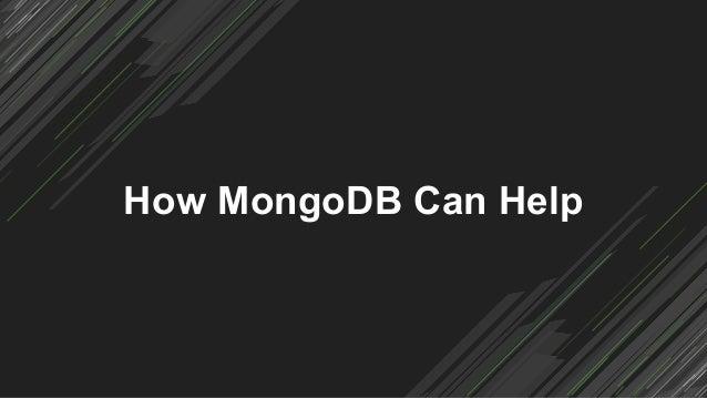 How MongoDB Can Help