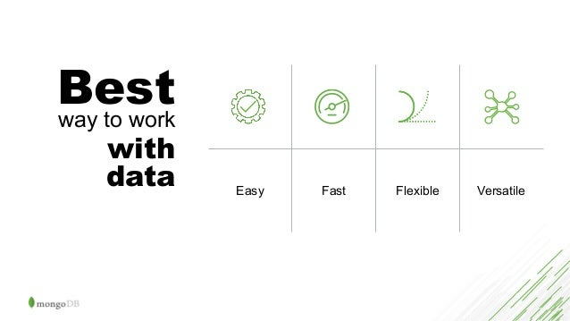 Easy Fast Flexible Versatile Best way to work with data