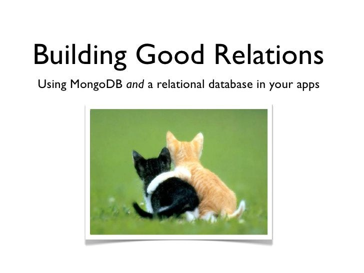 Building Good Relations Using MongoDB and a relational database in your apps