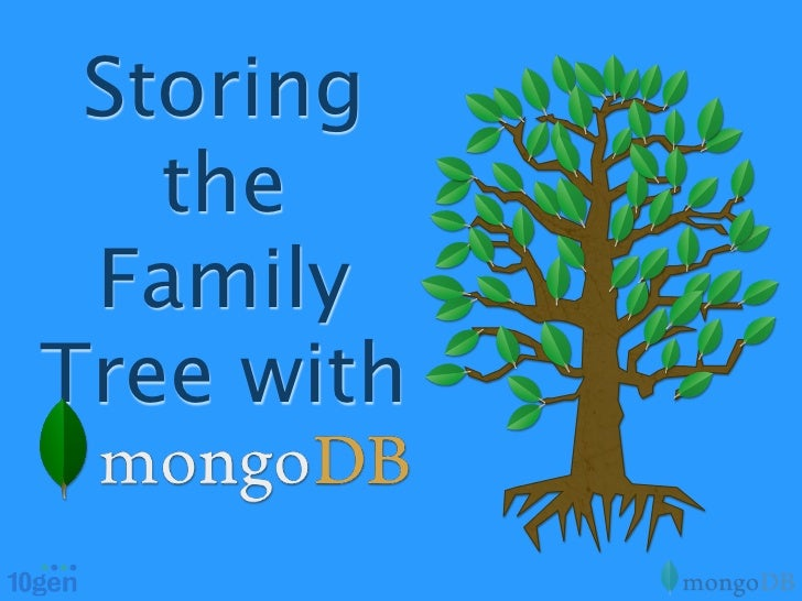 Storing   the FamilyTree with