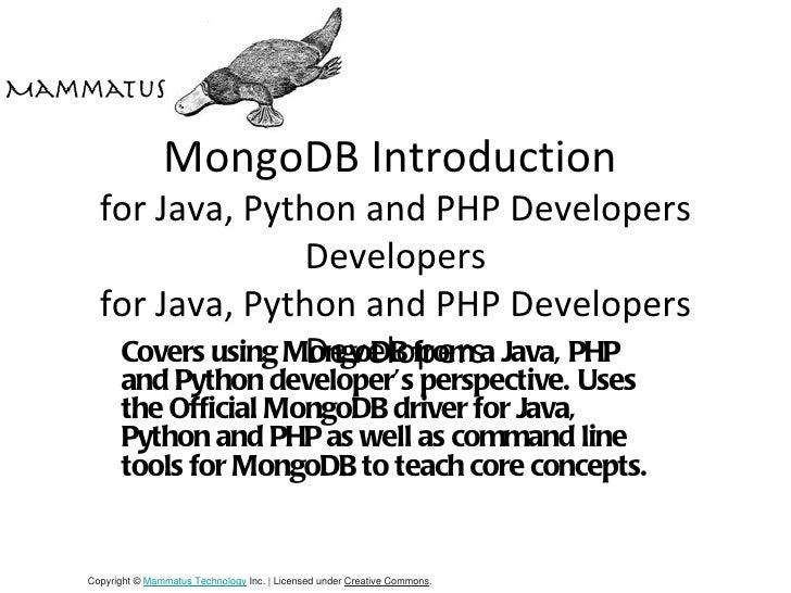 MongoDB Introduction  for Java, Python and PHP Developers                 Developers  for Java, Python and PHP Developers ...