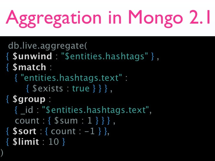 Aggregation in Mongo 2 1 db live aggregate(