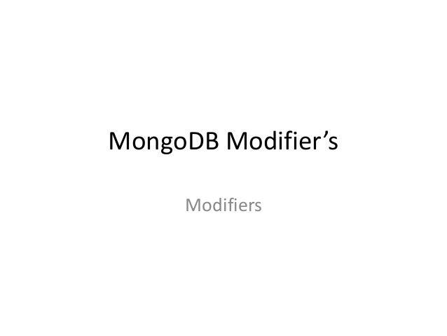MongoDB Modifier'sModifiers
