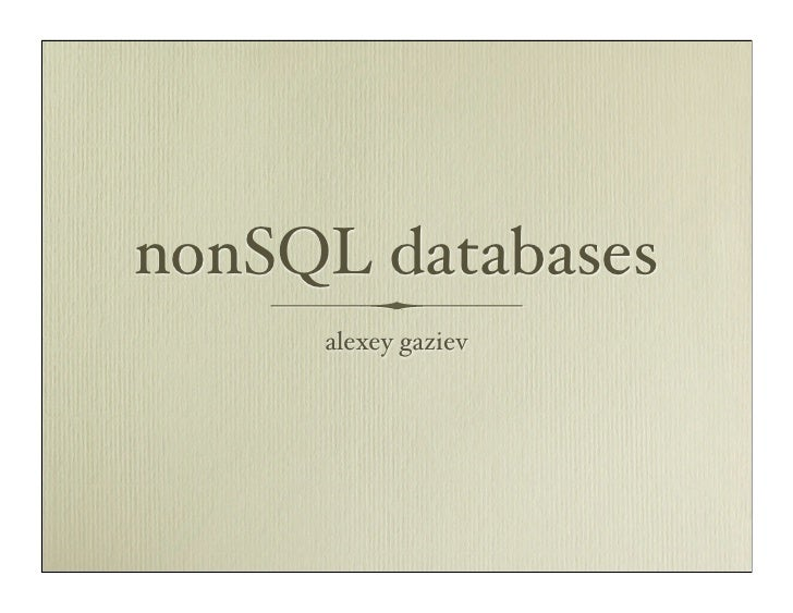 nonSQL databases      alexey gaziev