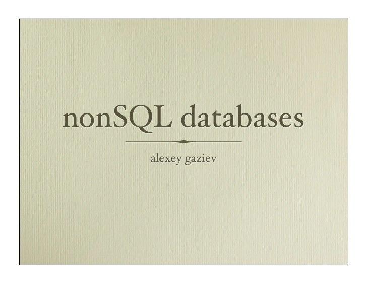 nonSQL databases     alexey gaziev