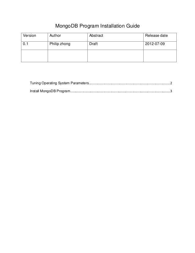 MongoDB Program Installation GuideVersion                  Author                                Abstract                 ...