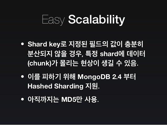 mongod Forward mongod Forward Easy Scalability mongos Request Look up Shard Key