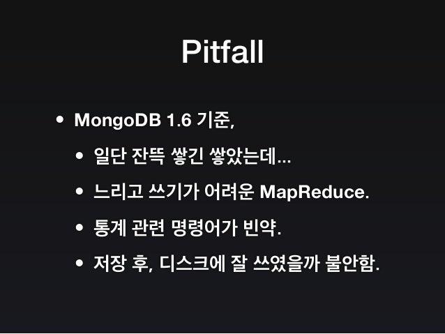The MongoDB Strikes Back / MongoDB 의 역습 Slide 36