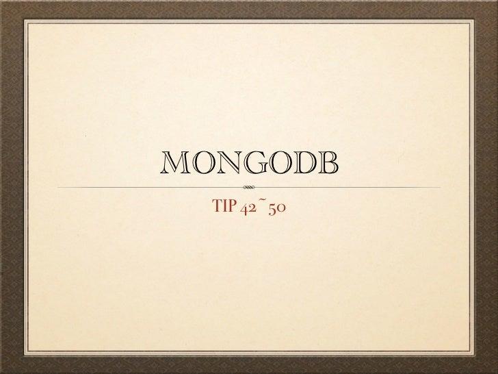 MONGODB  TIP 42~50