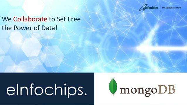 eInfochips. We Collaborate to Set Free the Power of Data!