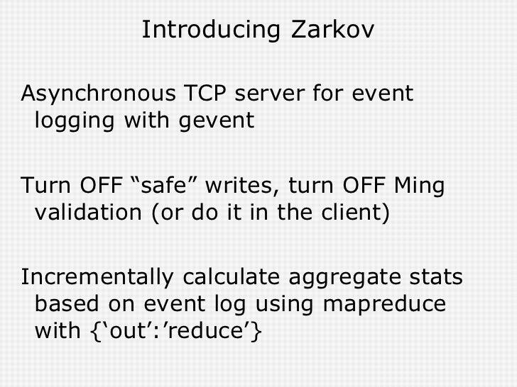 Introducing Zarkov <ul><li>Asynchronous TCP server