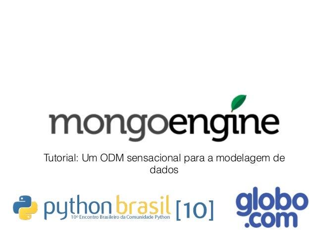 Tutorial: Um ODM sensacional para a modelagem de dados
