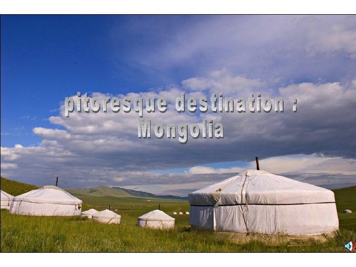 pitoresque destination : Mongolia