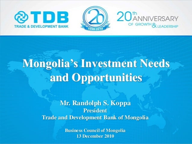 13.12.2010, Mongolia Investment Needs and Opportunities, Mr. Randolph…