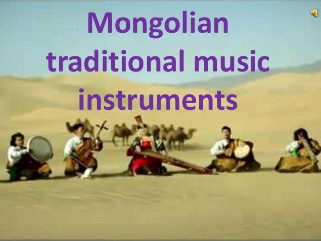 Mongoliantraditional music   instruments