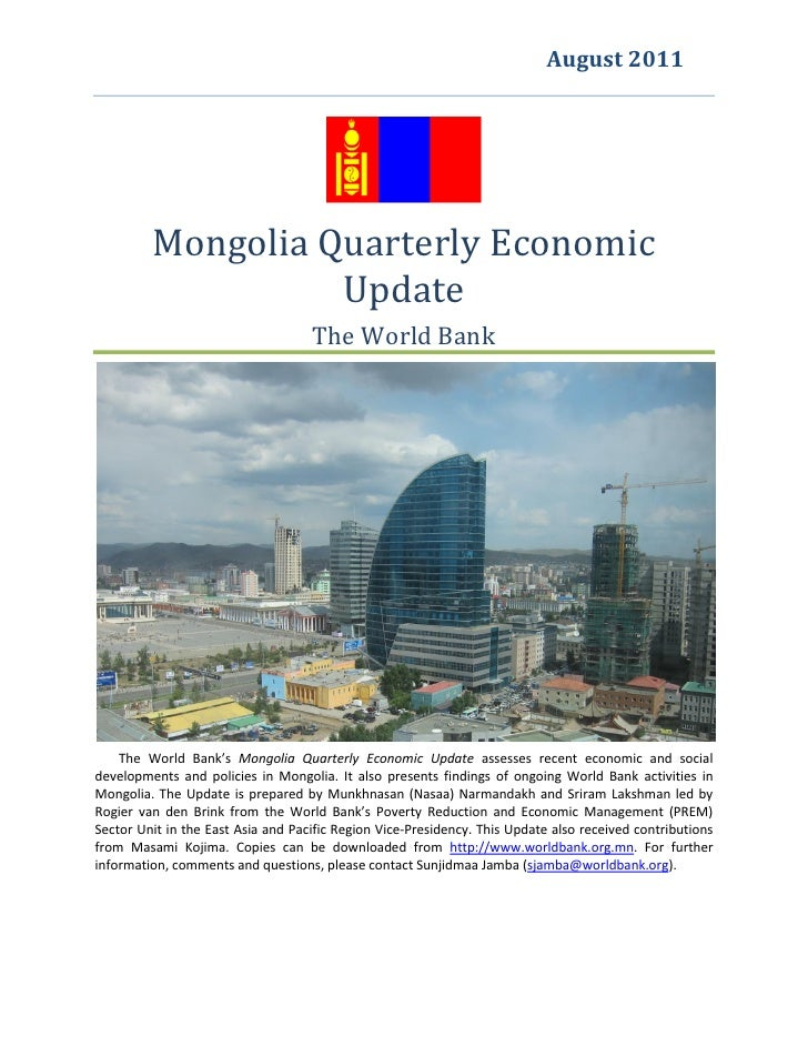 August 2011                                             giveS         Mongolia Quarterly Economic                   Update...