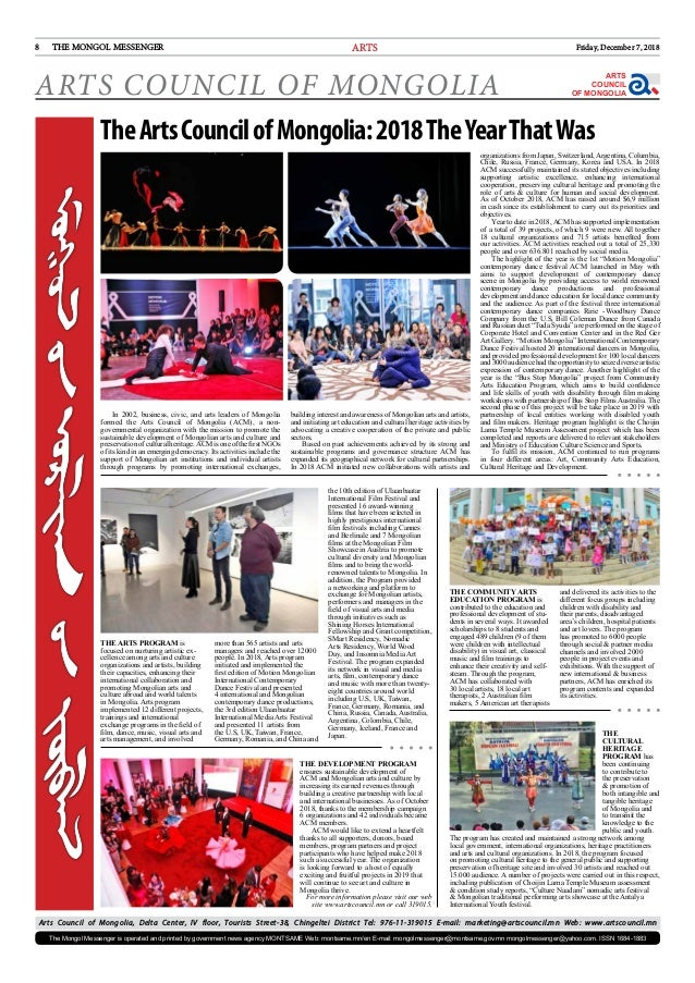 Friday, December 7, 20188 THE MONGOL MESSENGER THE ARTS PROGRAM is fo­cused on nurturing artistic ex­ cel­lence among arts...