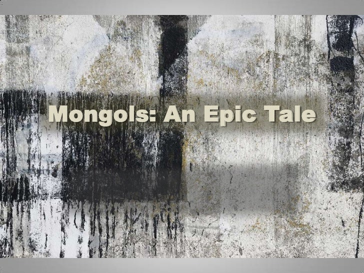 Mongols: An Epic Tale<br />
