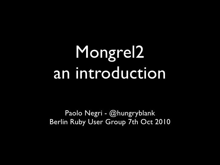 Mongrel2, a short introduction