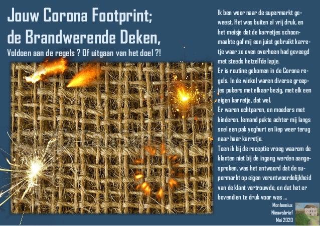 Monhemius Nieuwsbrief Mei 2020 Jouw Corona Footprint; de Brandwerende Deken, Voldoen aan de regels ? Of uitgaan van het do...